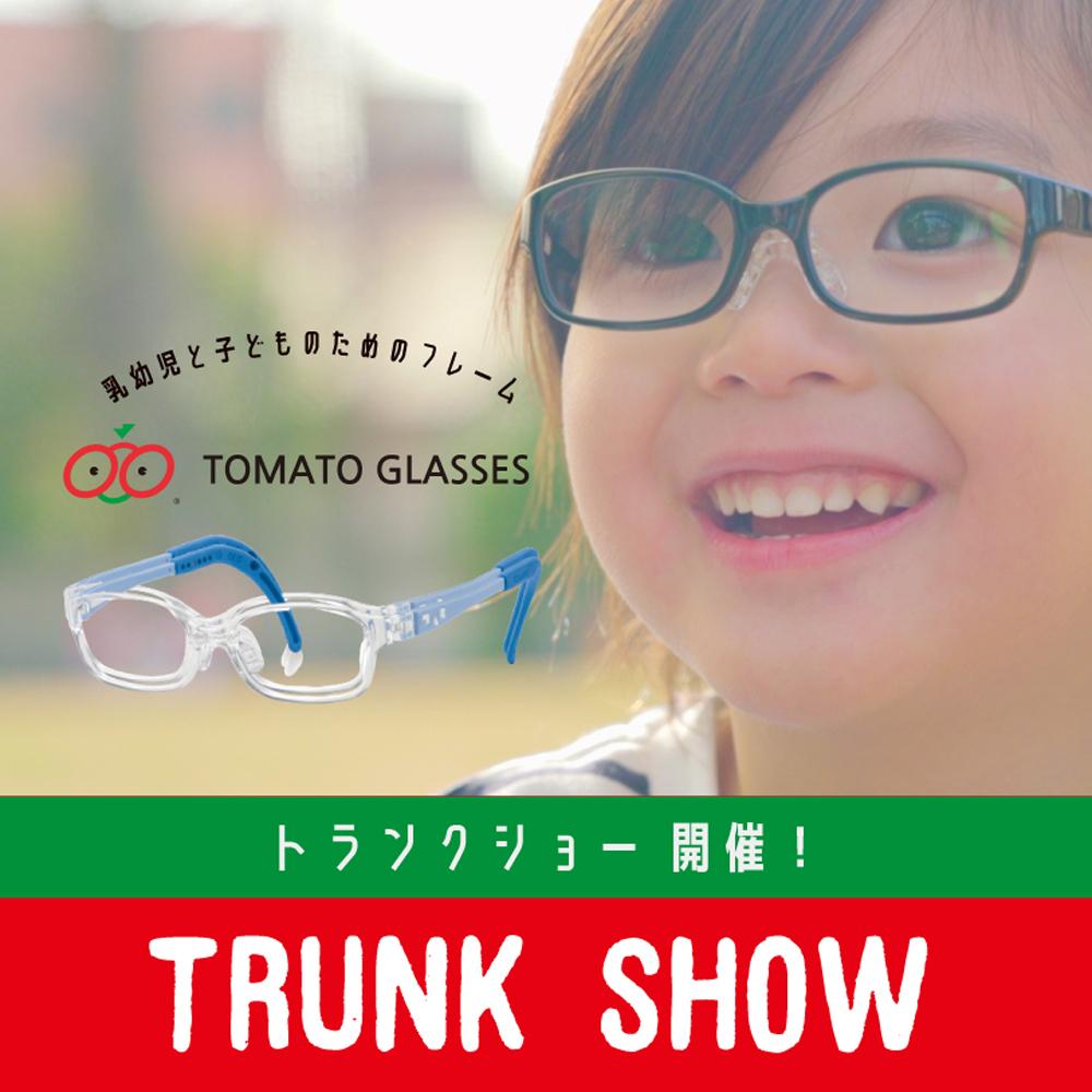 TOMATO GLASSES トランクショー 開催